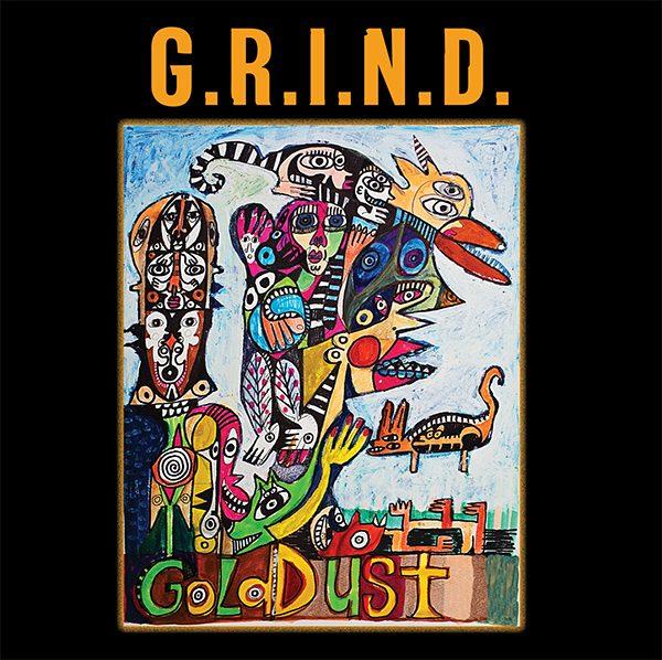 Gold Dust - G.R.I.N.D.